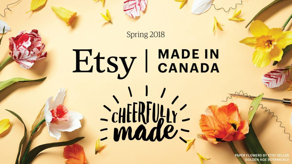 June 9, 2018, Etsy Made in Canada Spring