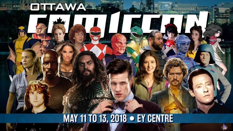 May 11-13, 2018, Ottawa Comiccon 2018