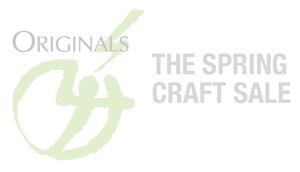 The Originals - Spring Craft Sale
