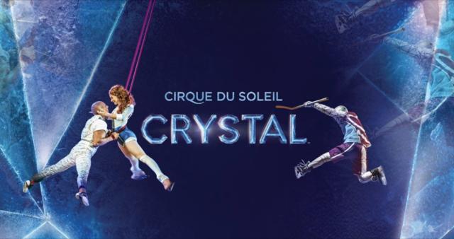 July 2nd-5th Cirque du Soleil: Crystal